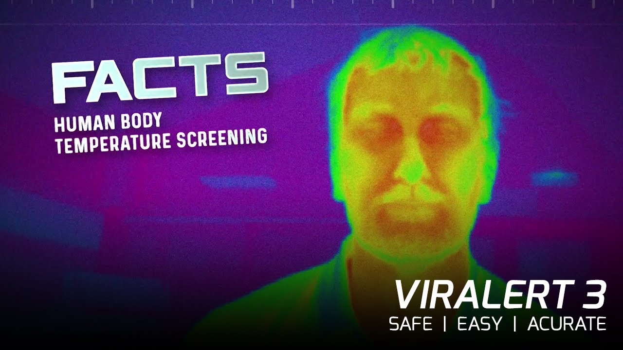 VIRALERT - The Facts About Human Body Temperature Screening